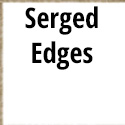 Serged Edges (No Border)